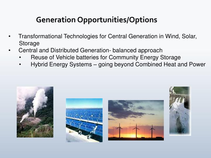 Generation Opportunities/Options