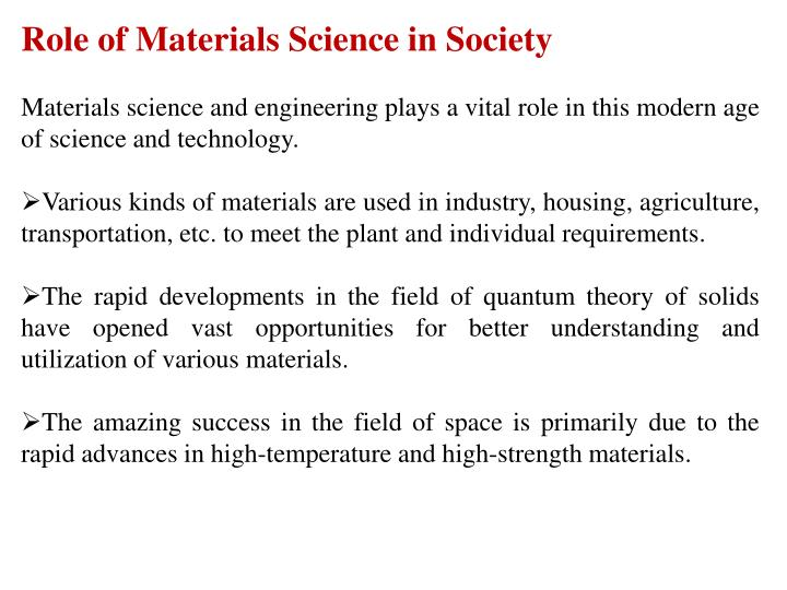 Role of Materials Science in Society