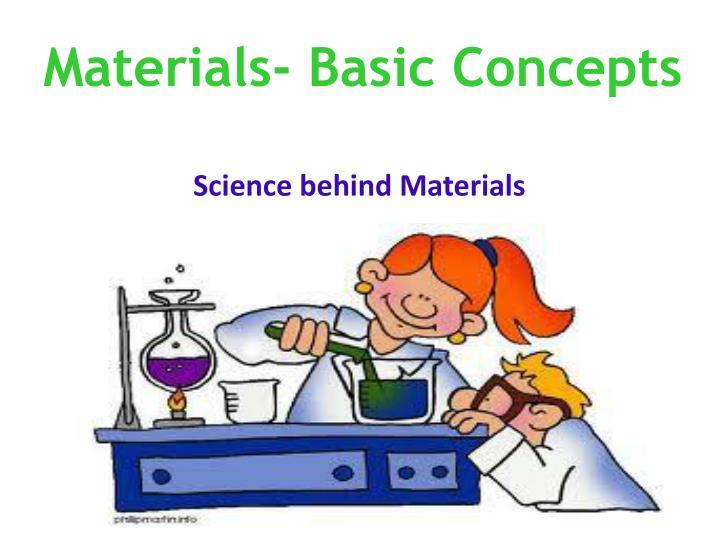 Materials- Basic Concepts