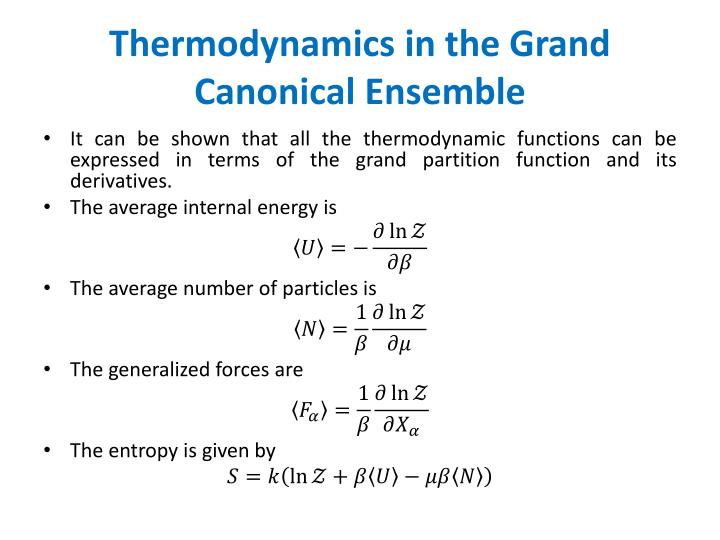 Thermodynamics in the Grand Canonical Ensemble