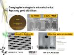 emerging technologies in microelectronics replacing good old silicon