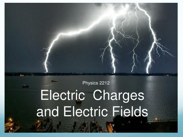 Electric charges and electric fields