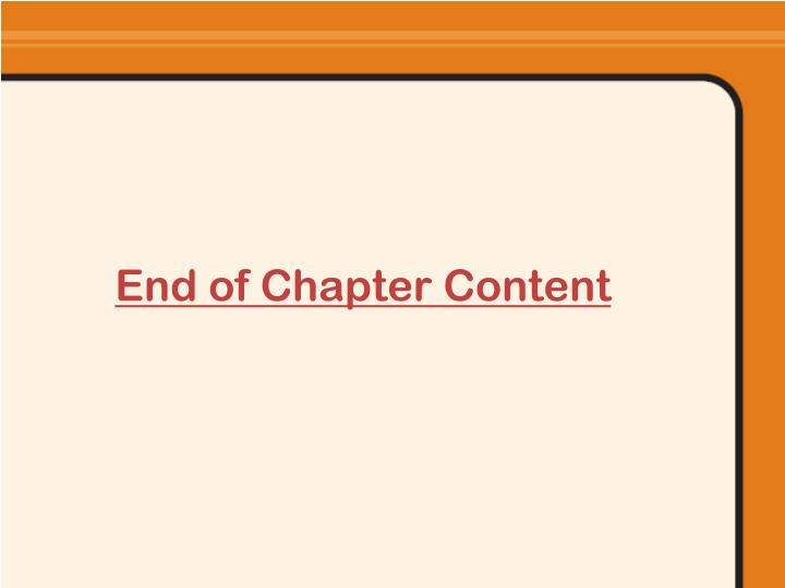 End of Chapter Content