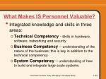 what makes is personnel valuable