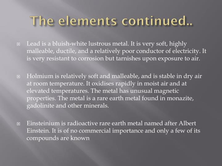 The elements continued..