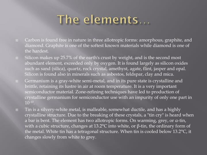 The elements…