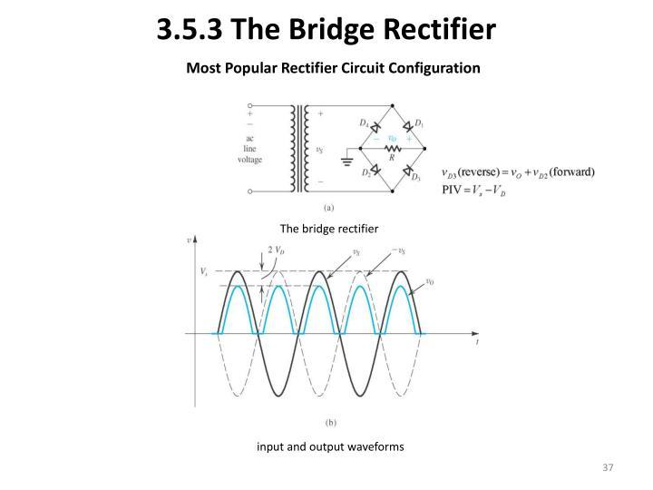 3.5.3 The Bridge Rectifier