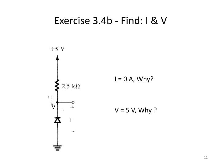Exercise 3.4b - Find: I & V
