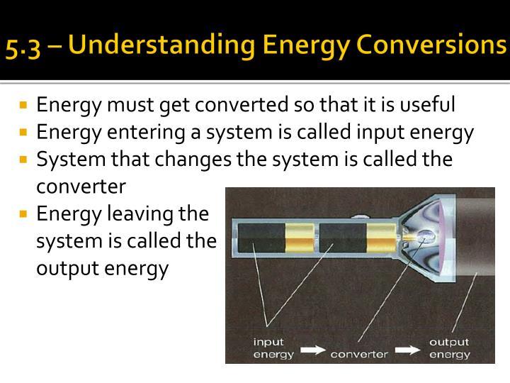 5.3 – Understanding Energy Conversions