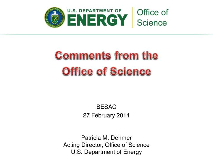 Comments from the office of science