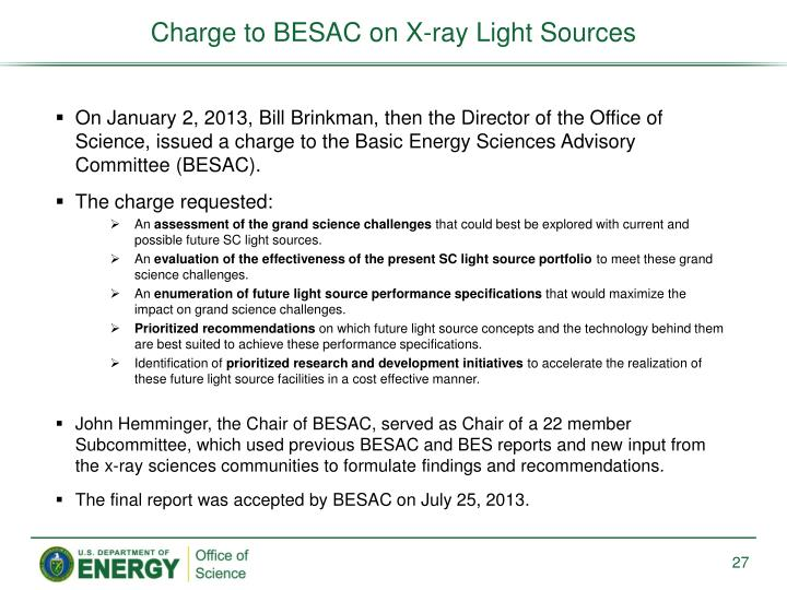 Charge to BESAC on X-ray Light Sources