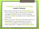 chapter 1 matter change section 3 elements2
