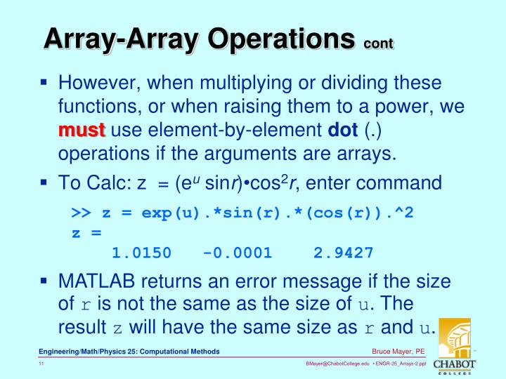 However, when multiplying or dividing these functions, or when raising them to a power,