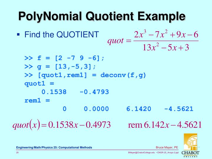 Find the QUOTIENT