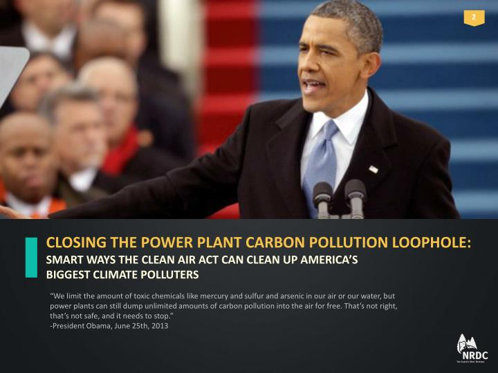 CLOSING THE POWER PLANT CARBON POLLUTION LOOPHOLE: