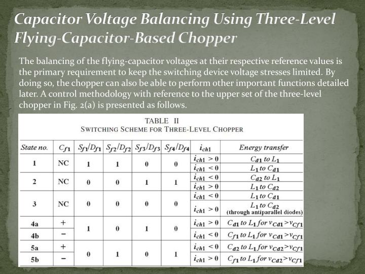 Capacitor Voltage Balancing Using Three-Level