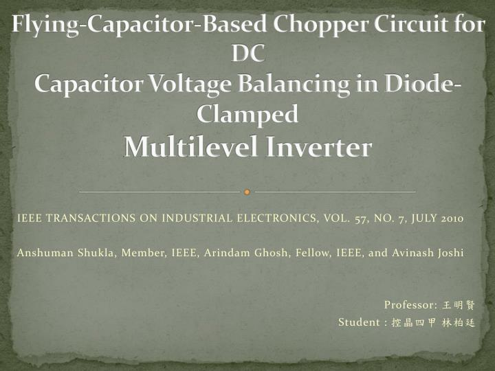 Flying-Capacitor-Based Chopper Circuit for DC
