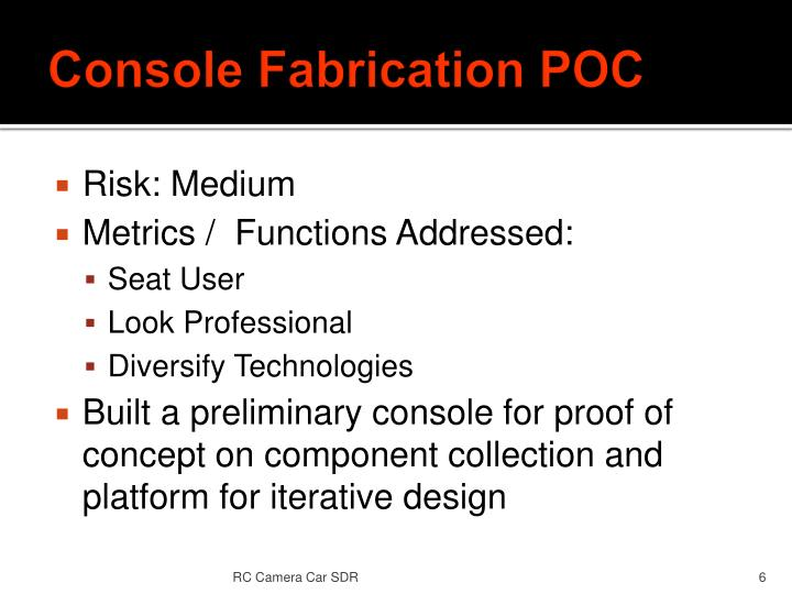 Console Fabrication POC