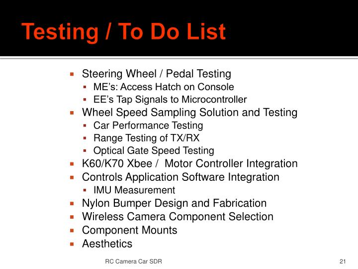 Testing / To Do List