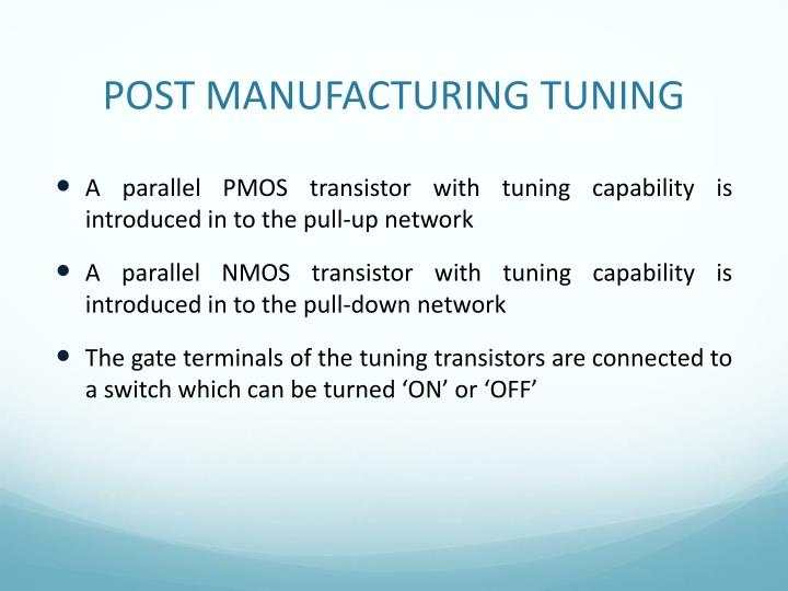 POST MANUFACTURING TUNING