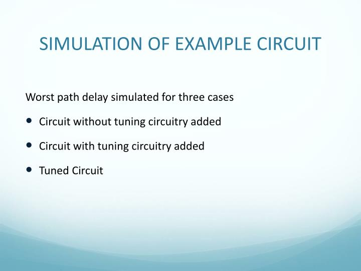 SIMULATION OF EXAMPLE CIRCUIT