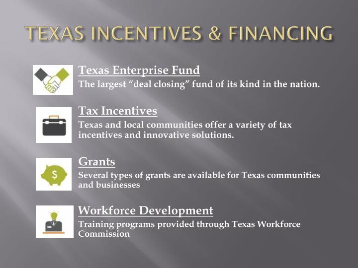 TEXAS INCENTIVES & FINANCING