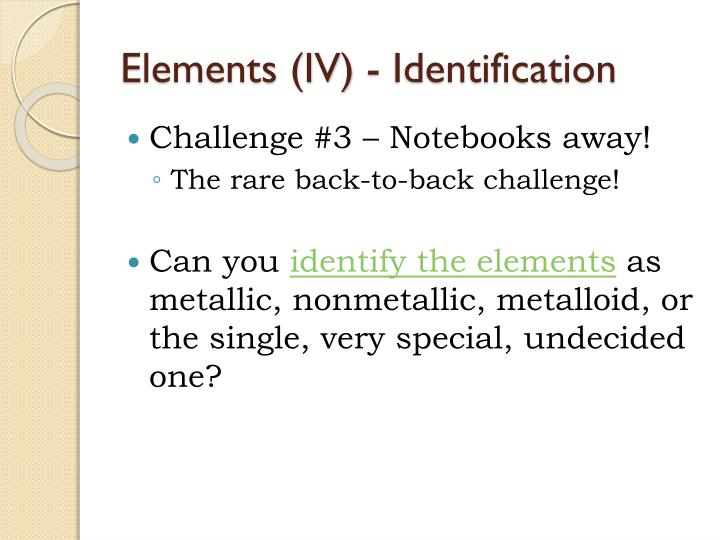 Elements (IV) - Identification
