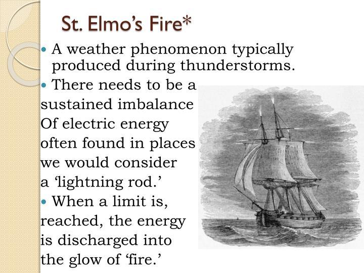 St. Elmo's Fire*