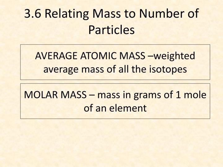 3.6 Relating Mass to Number of Particles