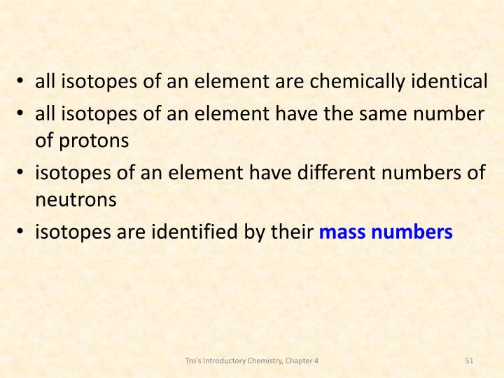 all isotopes of an element are chemically identical