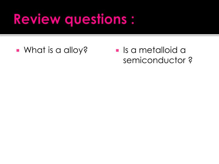 Review questions :