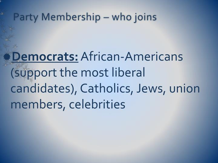 Party Membership – who joins