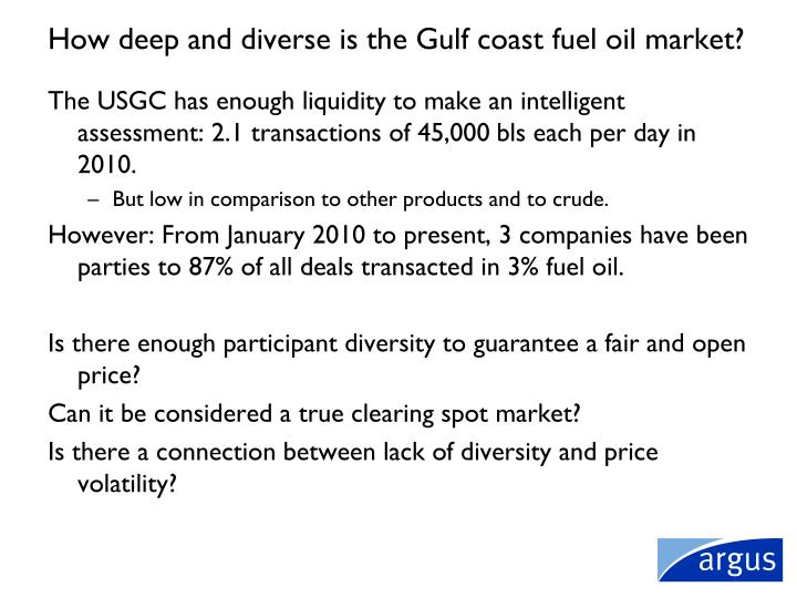 How deep and diverse is the Gulf coast fuel oil market?