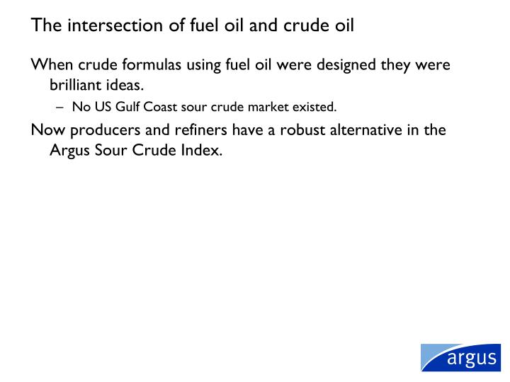 The intersection of fuel oil and crude oil