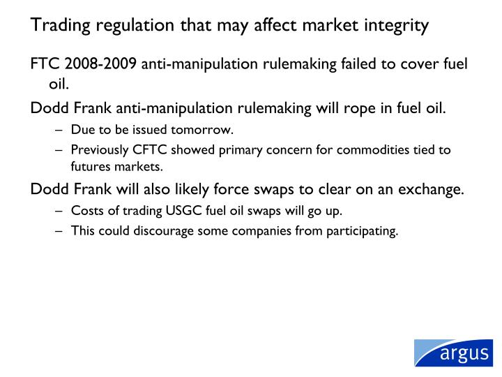 Trading regulation that may affect market integrity
