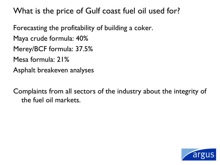 What is the price of Gulf coast fuel oil used for?