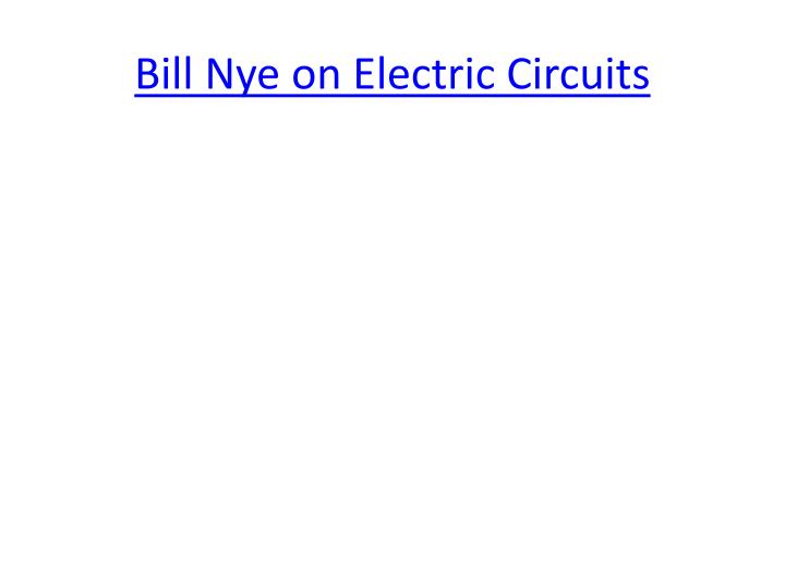 Bill Nye on Electric Circuits