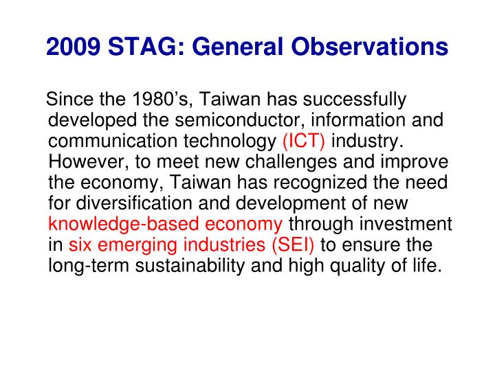 2009 STAG: General Observations