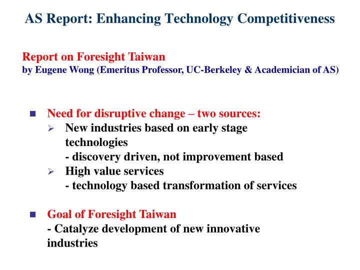 AS Report: Enhancing Technology Competitiveness