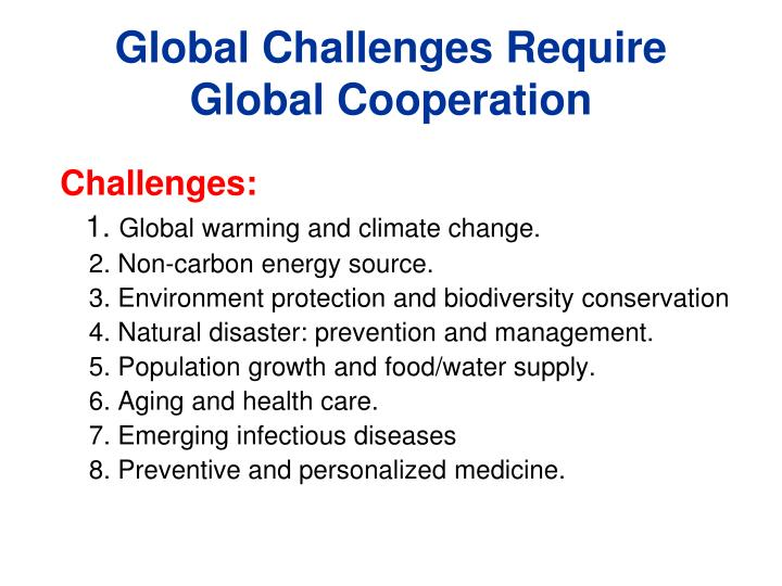 Global Challenges Require Global Cooperation