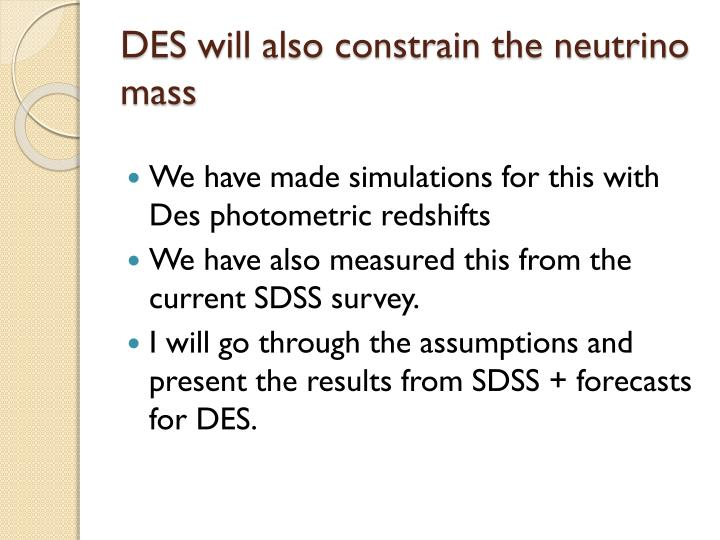 DES will also constrain the neutrino mass