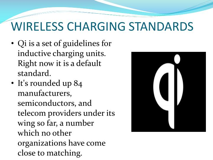 WIRELESS CHARGING STANDARDS