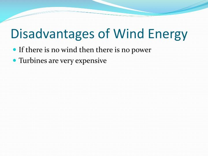 Disadvantages of Wind Energy