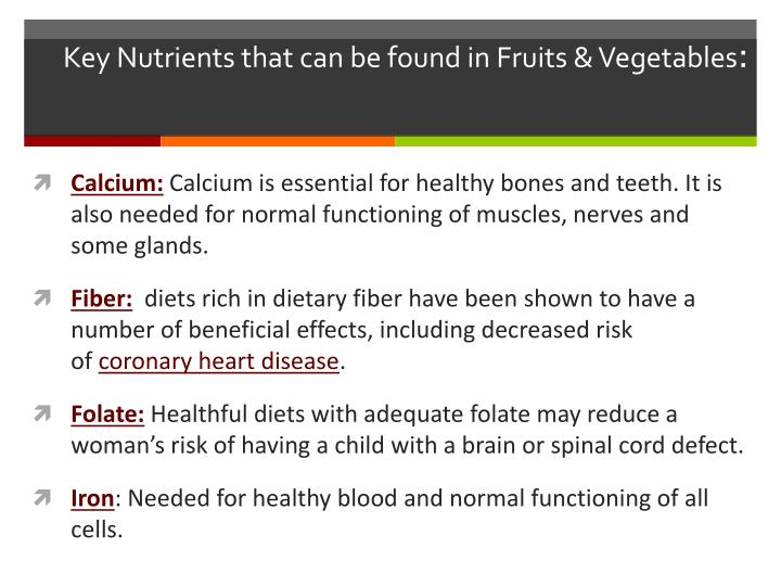 Key Nutrients that can be found in Fruits & Vegetables