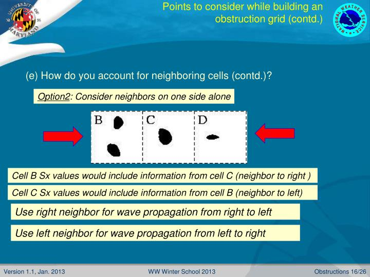 Points to consider while building an obstruction grid (contd.)