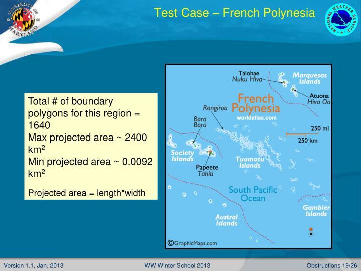 Test Case – French Polynesia
