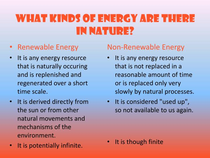 What kinds of energy are there in nature