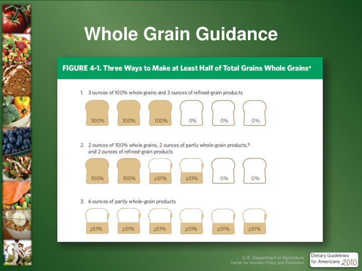 Whole Grain Guidance