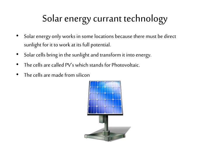 Solar energy currant technology