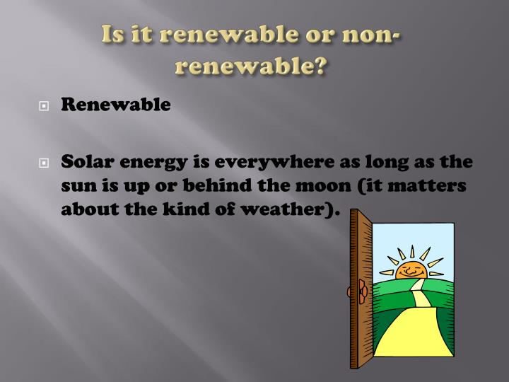 Is it renewable or non renewable